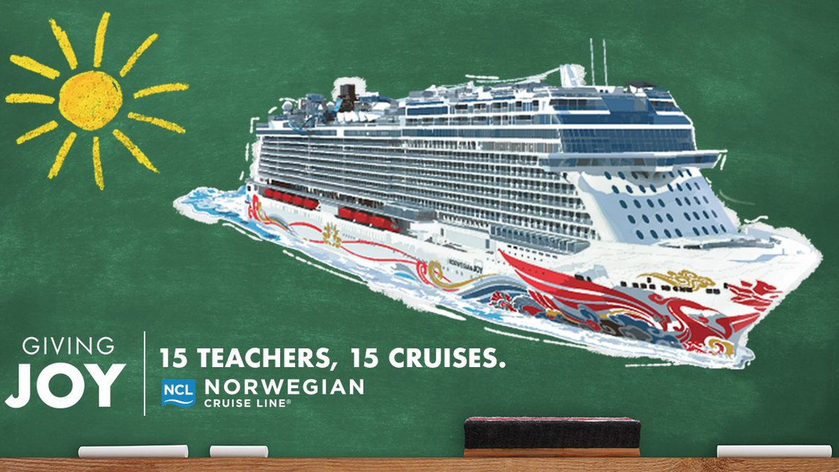 """From Norwegian Cruise Line: """"THANK YOU TEACHERS: We're giving away free cruises to educators..."""