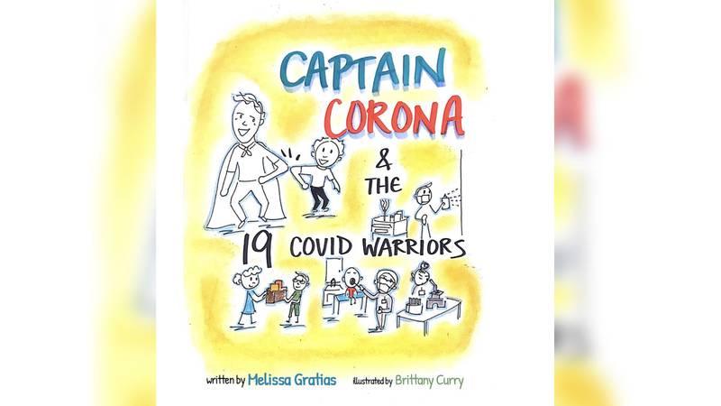 Captain Corona and the 19 COVID Warriors by Melissa Gratias